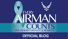 Graphic: Every Airman Counts. You deserve dignity and respect. Official Blog.